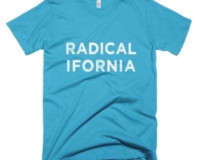 Radicalifornia