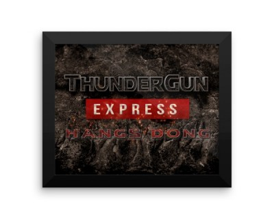 Thunder Gun Express Hangs Dong LMTD Edition